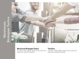 Warehouse Strategies Tactics Ppt Powerpoint Presentation Gallery Brochure Cpb