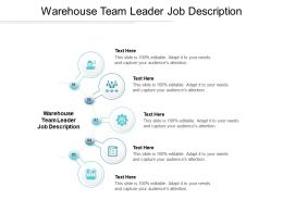 Warehouse Team Leader Job Description Ppt Powerpoint Presentation Styles Slide Cpb