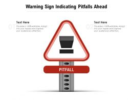 Warning Sign Indicating Pitfalls Ahead