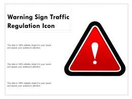 Warning Sign Traffic Regulation Icon