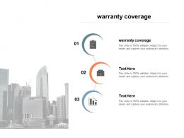 Warranty Coverage Ppt Powerpoint Presentation Gallery Design Templates Cpb