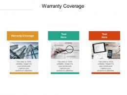 Warranty Coverage Ppt Powerpoint Presentation Icon Diagrams Cpb
