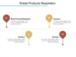 Waste Products Respiration Ppt Powerpoint Presentation Professional Files Cpb