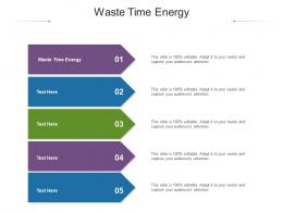 Waste Time Energy Ppt Powerpoint Presentation Infographics Graphics Cpb