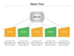 Waste Time Ppt Powerpoint Presentation Summary Smartart Cpb