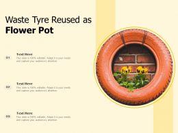 Waste Tyre Reused As Flower Pot