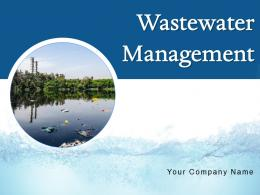 Wastewater Management Powerpoint Presentation Slides