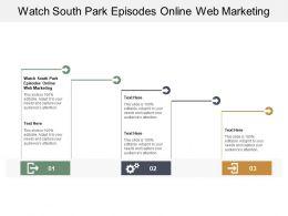 Watch South Park Episodes Online Web Marketing Ppt Powerpoint Presentation Ideas Clipart Images Cpb