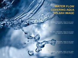 Water Flow Covering Aqua Splash Image
