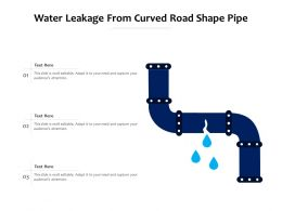 Water Leakage From Curved Road Shape Pipe