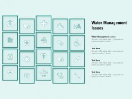 Water Management Issues Ppt Powerpoint Presentation Layouts Sample