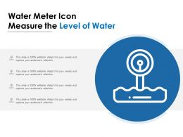 Water Meter Icon Measure The Level Of Water