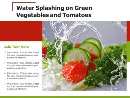 Water Splashing On Green Vegetables And Tomatoes