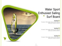 Water Sport Enthusiast Sailing Surf Board