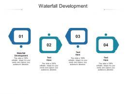Waterfall Development Ppt Powerpoint Presentation Icon Cpb