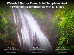 Waterfall Nature Powerpoint Templates Backgrounds With All Slides Ppt Powerpoint