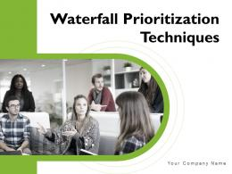Waterfall Prioritization Techniques Powerpoint Presentation Slides
