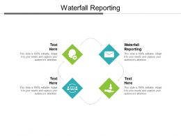 Waterfall Reporting Ppt Powerpoint Presentation Ideas Format Cpb
