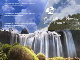 Waterfall With Flowing Water From Mountains
