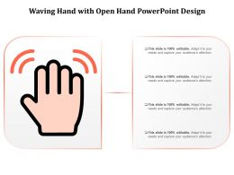 Waving Hand With Open Hand Powerpoint Design