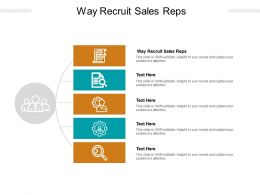 Way Recruit Sales Reps Ppt Powerpoint Presentation Infographics Graphics Cpb