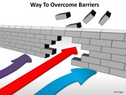 way to overcome barriers arrows going throuhg brick wall powerpoint diagram templates graphics 712