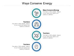 Ways Conserve Energy Ppt Powerpoint Presentation Ideas Visuals Cpb