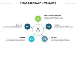 Ways Empower Employees Ppt Powerpoint Presentation Summary Template Cpb