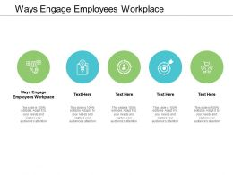 Ways Engage Employees Workplace Ppt Powerpoint Presentation File Clipart Cpb