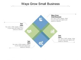Ways Grow Small Business Ppt Powerpoint Presentation Inspiration Graphics Design Cpb