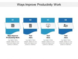 Ways Improve Productivity Work Ppt Powerpoint Presentation Ideas Smartart Cpb