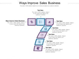 Ways Improve Sales Business Ppt Powerpoint Presentation Pictures Clipart Images Cpb
