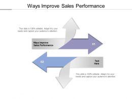 Ways Improve Sales Performance Ppt Powerpoint Presentation Model Elements Cpb