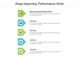 Ways Improving Performance Work Ppt Powerpoint Presentation Model Graphics Tutorials Cpb