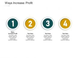 Ways Increase Profit Ppt Powerpoint Presentation Icon Slideshow Cpb