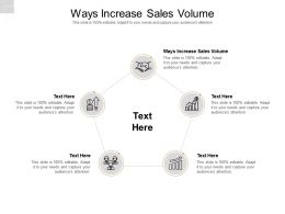 Ways Increase Sales Volume Ppt Powerpoint Presentation Show Files Cpb
