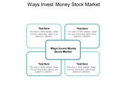 Ways Invest Money Stock Market Ppt Powerpoint Presentation Model Smartart Cpb