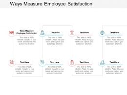 Ways Measure Employee Satisfaction Ppt Powerpoint Presentation Pictures Portfolio Cpb