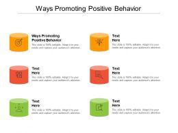 Ways Promoting Positive Behavior Ppt Powerpoint Presentation Deck Cpb