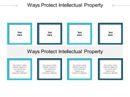 Ways Protect Intellectual Property Ppt Powerpoint Presentation Gallery Structure Cpb