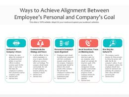 Ways To Achieve Alignment Between Employees Personal And Companys Goal