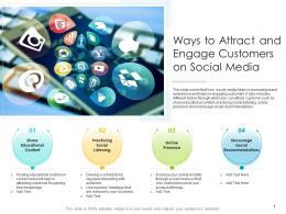 Ways To Attract And Engage Customers On Social Media
