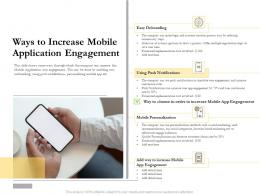 Ways To Increase Mobile Application Engagement Ppt Rules