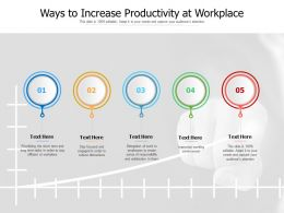 Ways To Increase Productivity At Workplace