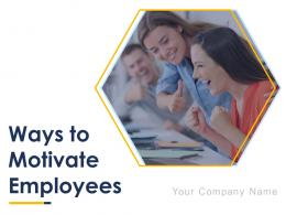 Ways To Motivate Employees Powerpoint Presentation Slides