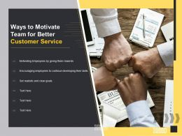Ways To Motivate Team For Better Customer Service