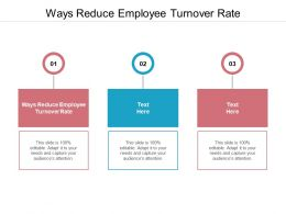 Ways To Reduce Employee Turnover Rate Ppt Powerpoint Layouts Templates Cpb
