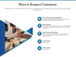 Ways To Respect Customers Benefit Ppt Powerpoint Presentation Show Portfolio