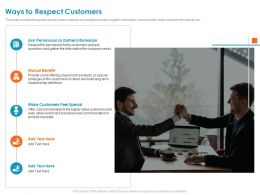 Ways To Respect Customers Feel Special Ppt Powerpoint Presentation File Designs