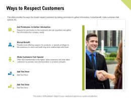 Ways To Respect Customers Mutual Benefit Ppt Powerpoint Presentation Information